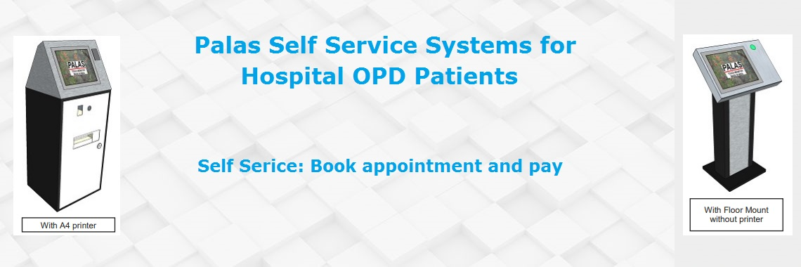 Hospital OPDs / Photo and Document printing  Self Service
